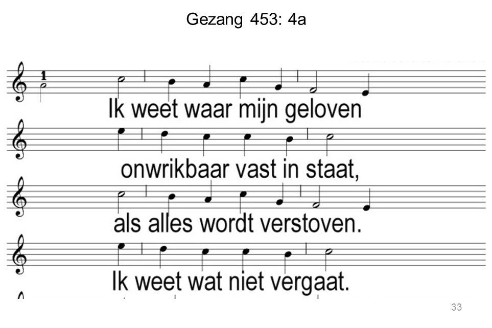 Gezang 453: 4a 33