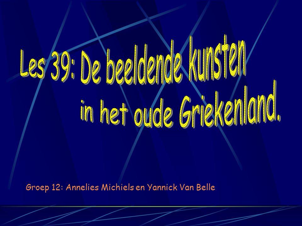 Groep 12: Annelies Michiels en Yannick Van Belle
