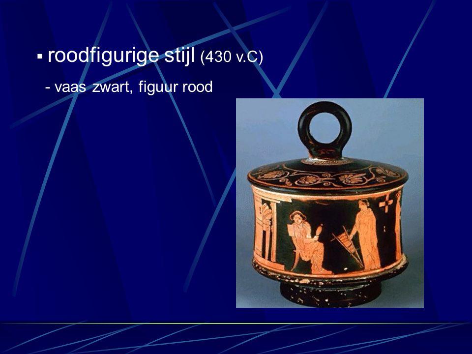  roodfigurige stijl (430 v.C) - vaas zwart, figuur rood