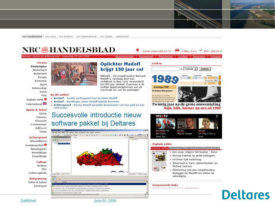 June 30, 2009DelftShell Succesvolle introductie nieuw software pakket bij Deltares