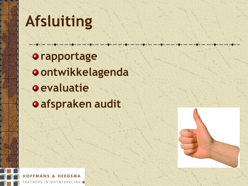 Afsluiting rapportage ontwikkelagenda evaluatie afspraken audit