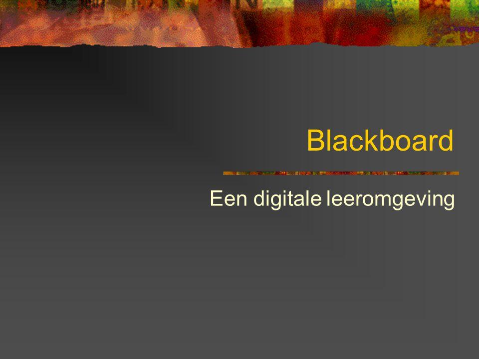 Blackboard Een digitale leeromgeving