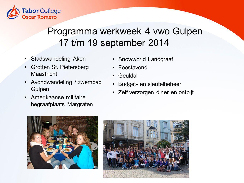 Programma werkweek 4 vwo Gulpen 17 t/m 19 september 2014 Stadswandeling Aken Grotten St. Pietersberg Maastricht Avondwandeling / zwembad Gulpen Amerik