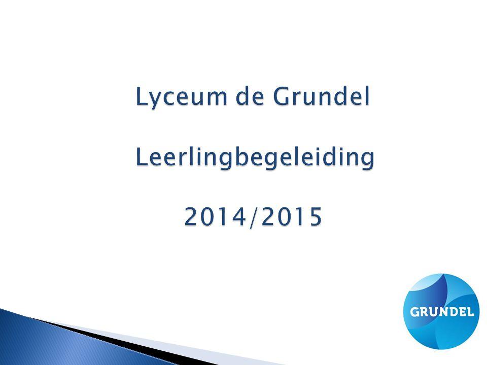 Lyceum de Grundel Leerlingbegeleiding 2014/2015