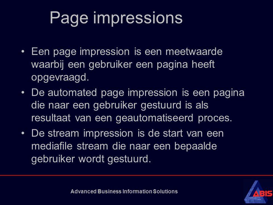 Advanced Business Information Solutions Page impressions Een page impression is een meetwaarde waarbij een gebruiker een pagina heeft opgevraagd.