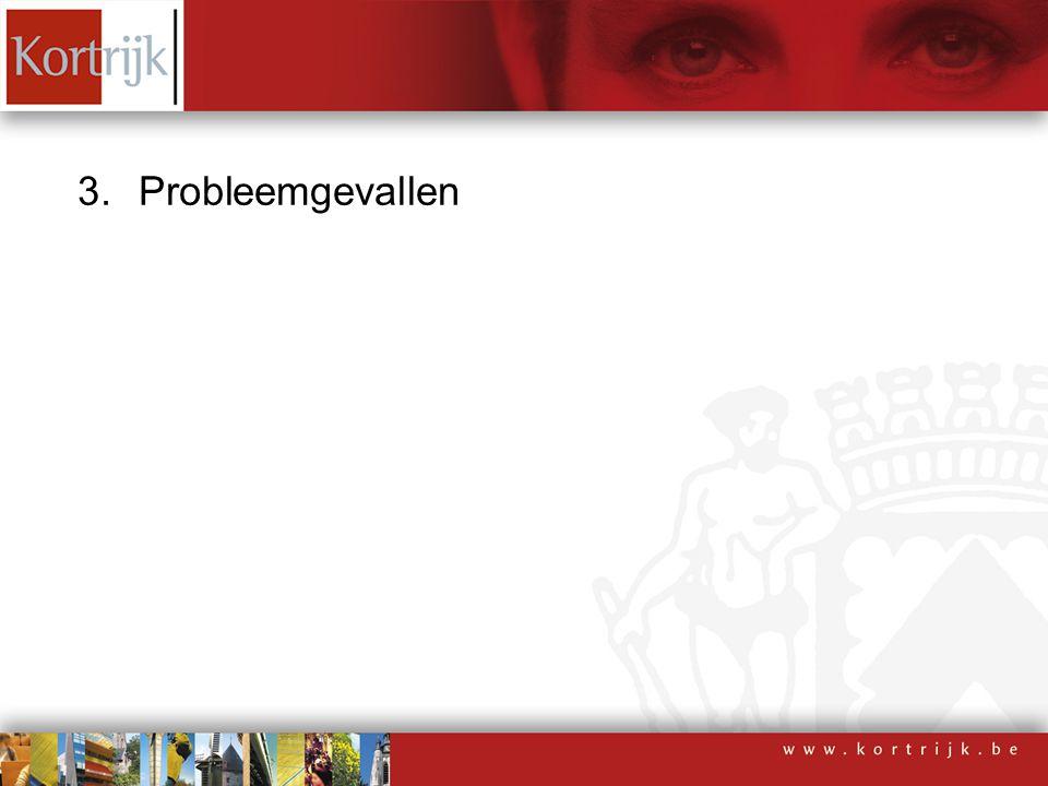 3.Probleemgevallen