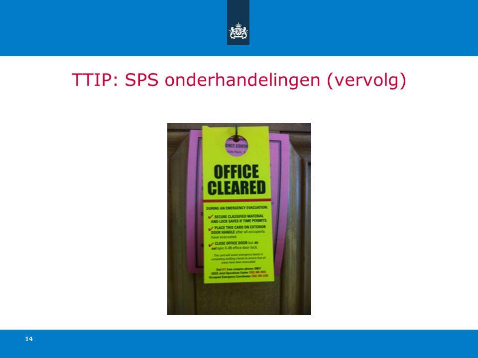 TTIP: SPS onderhandelingen (vervolg) 14