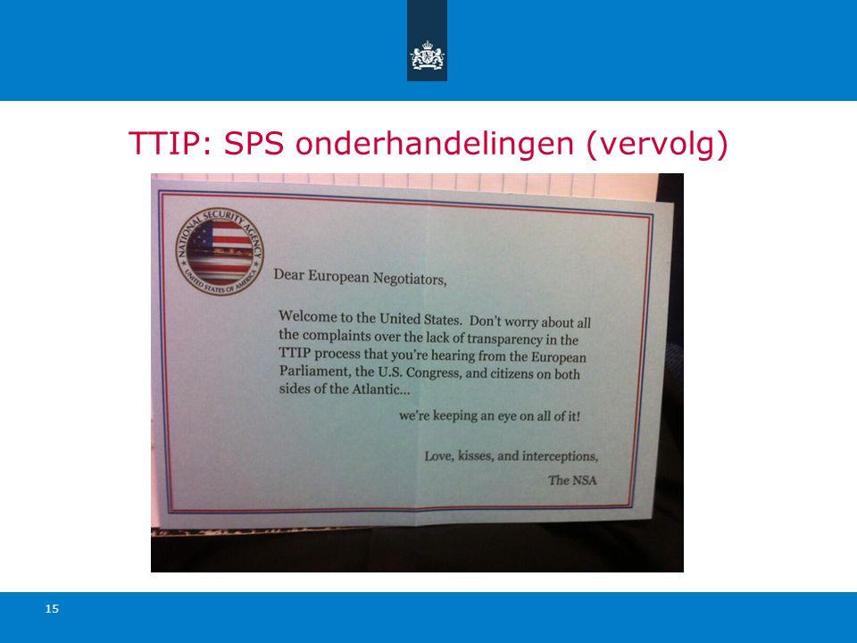 TTIP: SPS onderhandelingen (vervolg) 15