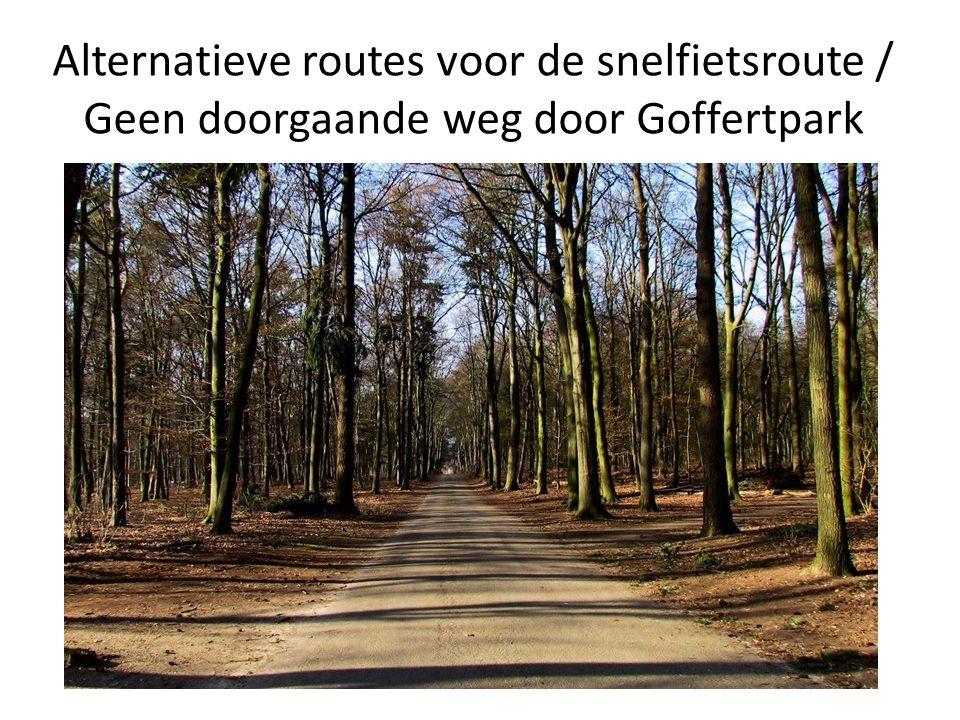 Alternatieve routes voor de snelfietsroute / Geen doorgaande weg door Goffertpark