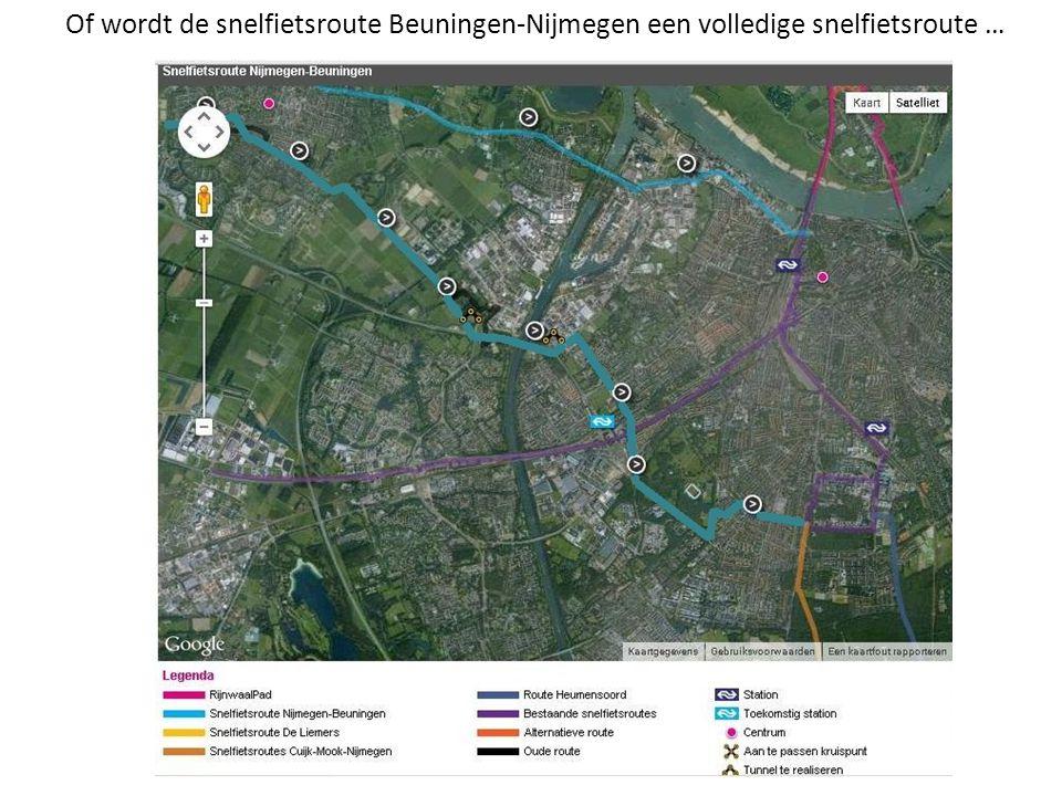 Of wordt de snelfietsroute Beuningen-Nijmegen een volledige snelfietsroute …