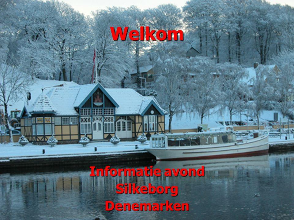 Welkom Informatie avond SilkeborgDenemarken