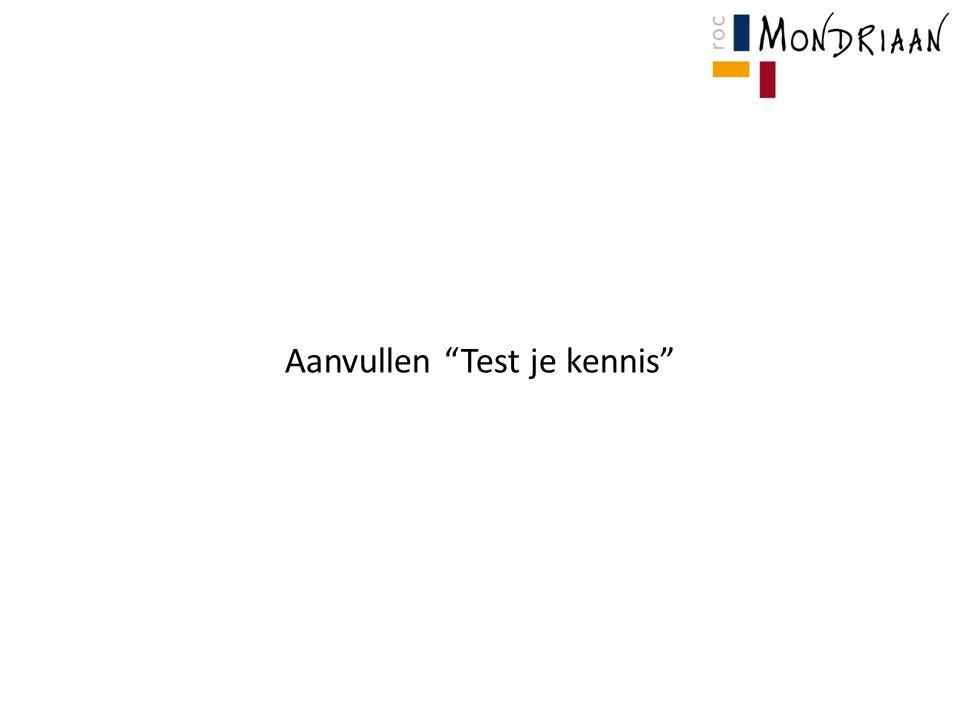Aanvullen Test je kennis