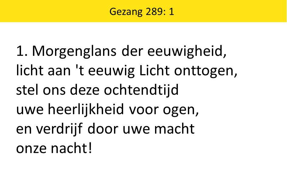 Gezang 289: 1 1.