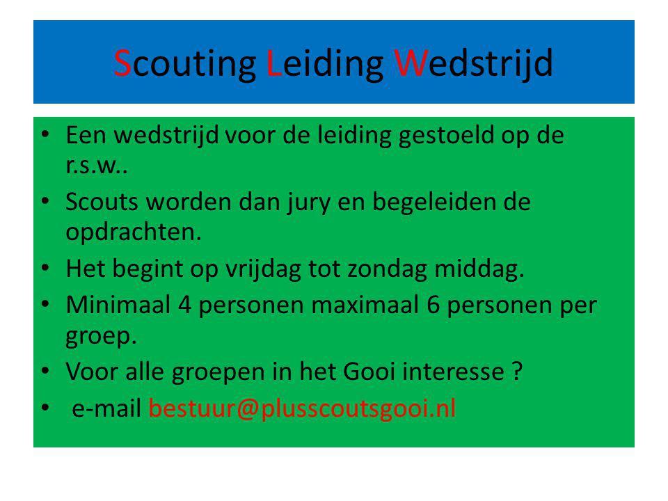 Scouting Leiding Wedstrijd Een wedstrijd voor de leiding gestoeld op de r.s.w..