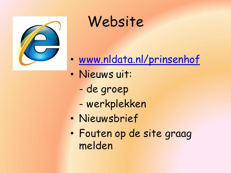 Website www.nldata.nl/prinsenhof Nieuws uit: - de groep - werkplekken Nieuwsbrief Fouten op de site graag melden