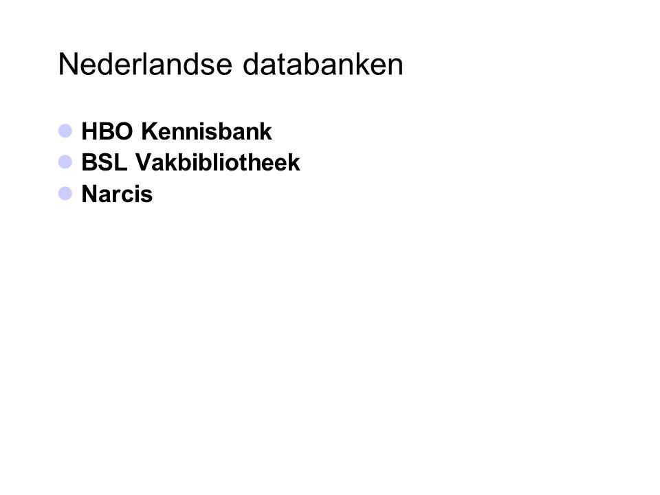 Nederlandse databanken HBO Kennisbank BSL Vakbibliotheek Narcis