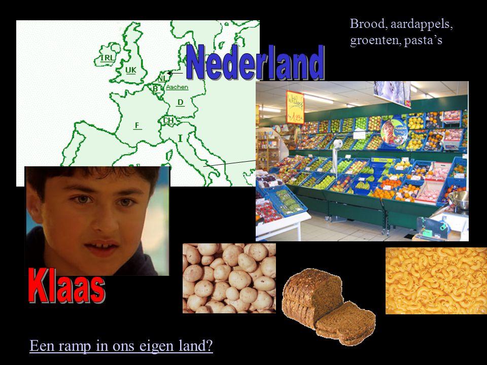 Brood, aardappels, groenten, pasta's Een ramp in ons eigen land