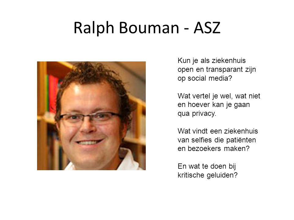 Ralph Bouman - ASZ Kun je als ziekenhuis open en transparant zijn op social media.