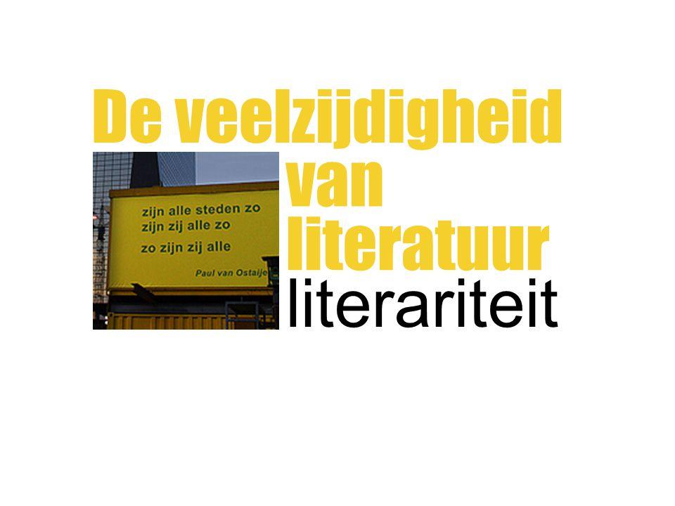 De veelzijdigheid van literatuur literariteit