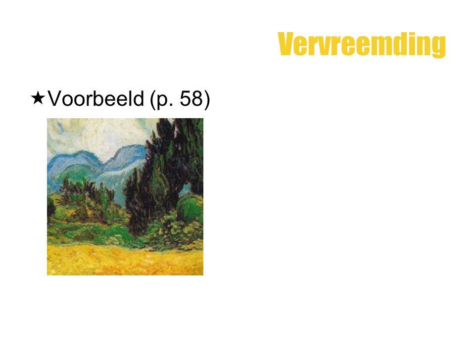 Vervreemding  Voorbeeld (p. 58)