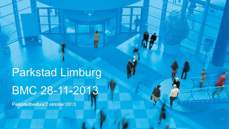 Parkstad Limburg BMC 28-11-2013 Parkstadbestuur 2 oktober 2013