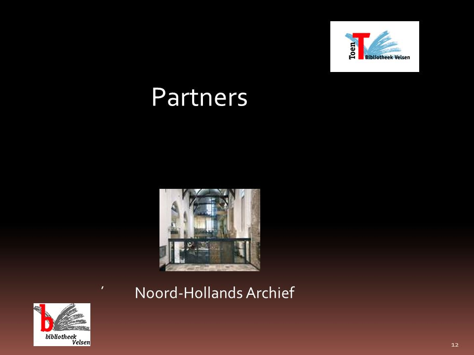 12 Partners ´ Noord-Hollands Archief