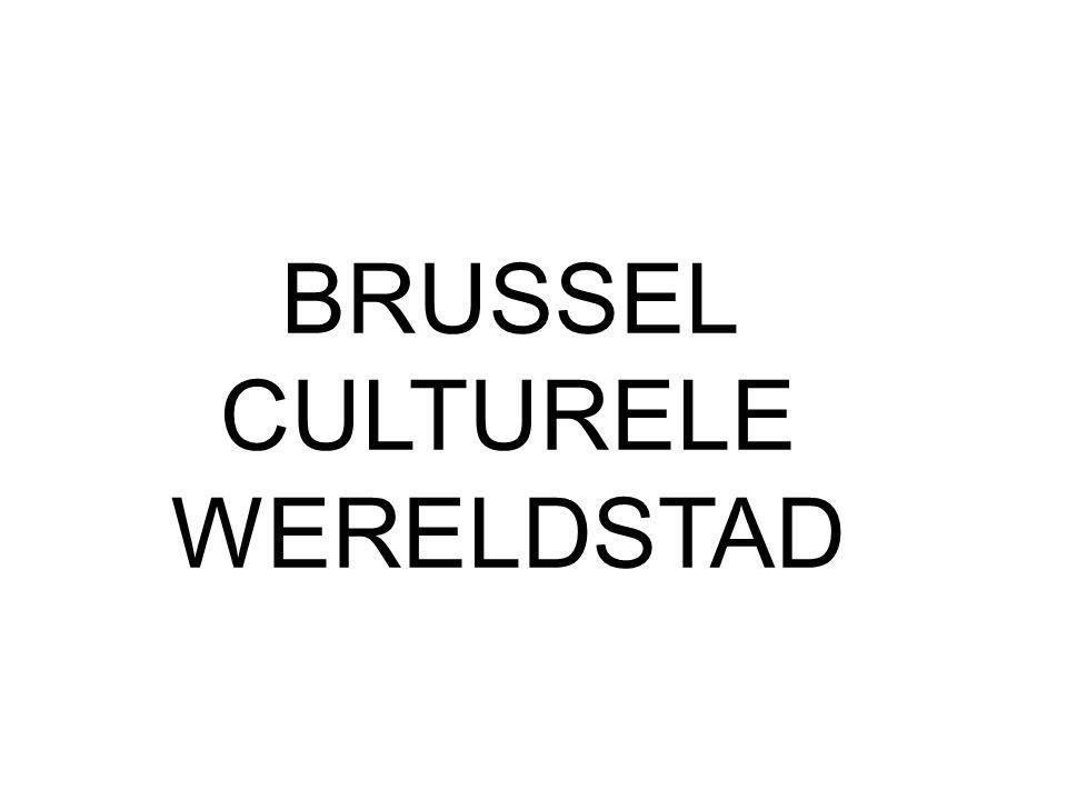 BRUSSEL CULTURELE WERELDSTAD