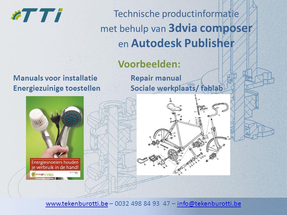 Technische productinformatie met behulp van 3dvia composer en Autodesk Publisher Manuals voor installatie Energiezuinige toestellen Voorbeelden: Repai