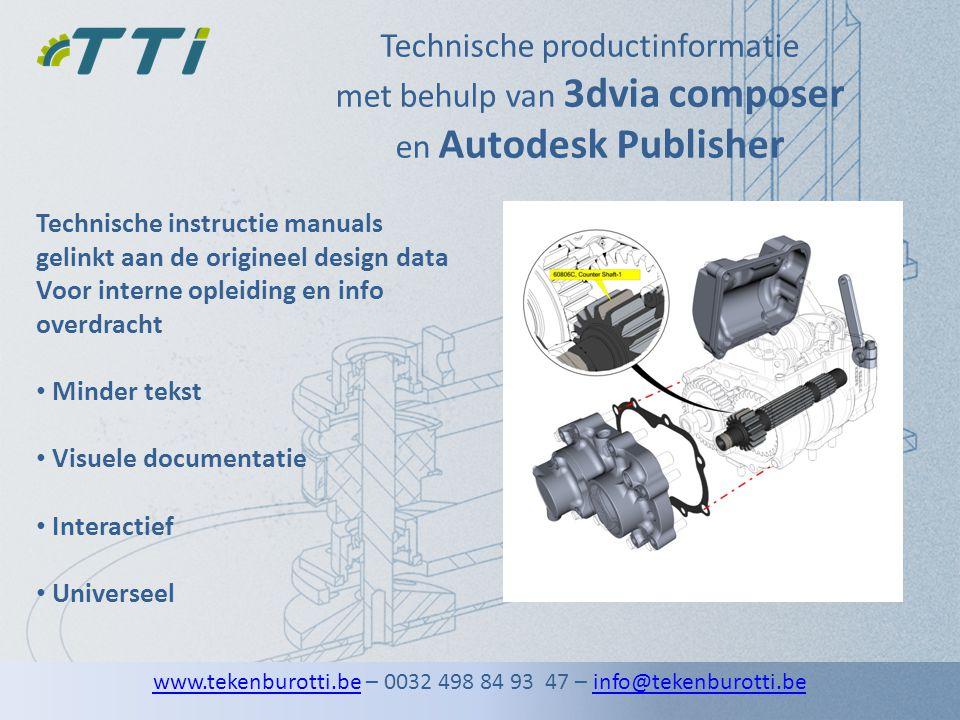 Technische productinformatie met behulp van 3dvia composer en Autodesk Publisher Technische instructie manuals gelinkt aan de origineel design data Vo