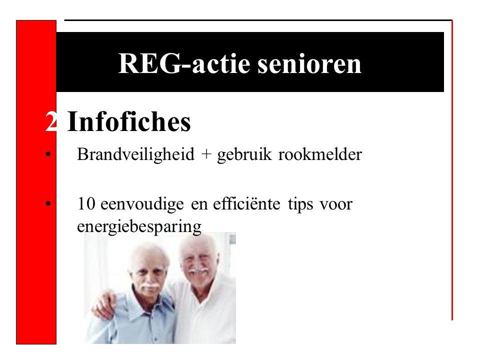 REG-actie senioren 2 Infofiches Brandveiligheid + gebruik rookmelder 10 eenvoudige en efficiënte tips voor energiebesparing