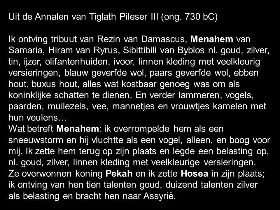 Uit de Annalen van Tiglath Pileser III (ong.