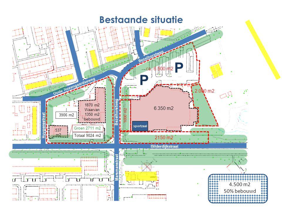 6.350 m2 1870 m2 Waarvan 1350 m2 bebouwd 537 m2 P P Marsmanstraat Bezelhorstweg Bilderdijkstraat Oude Rozengaardseweg Bezelhorstweg Bestaande situatie
