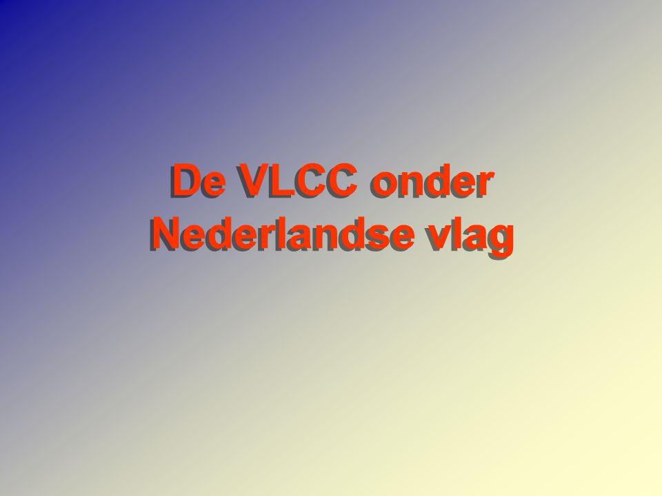 De VLCC onder Nederlandse vlag