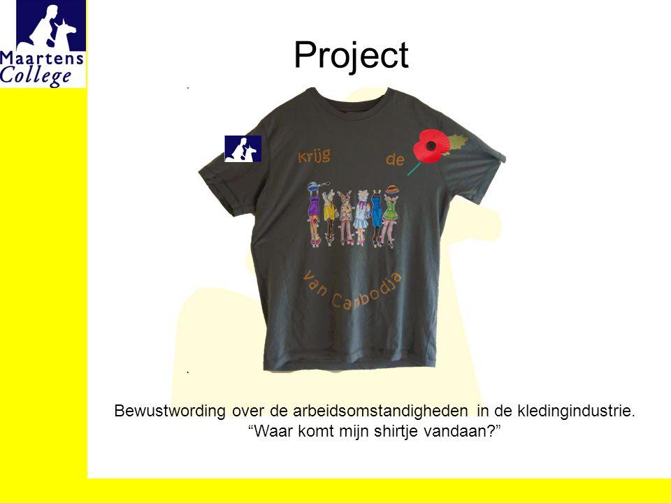 """Project Bewustwording over de arbeidsomstandigheden in de kledingindustrie. """"Waar komt mijn shirtje vandaan?"""""""