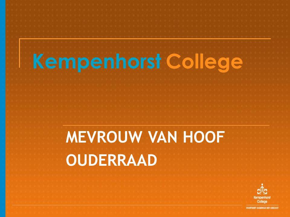 Kempenhorst College MEVROUW VAN HOOF OUDERRAAD