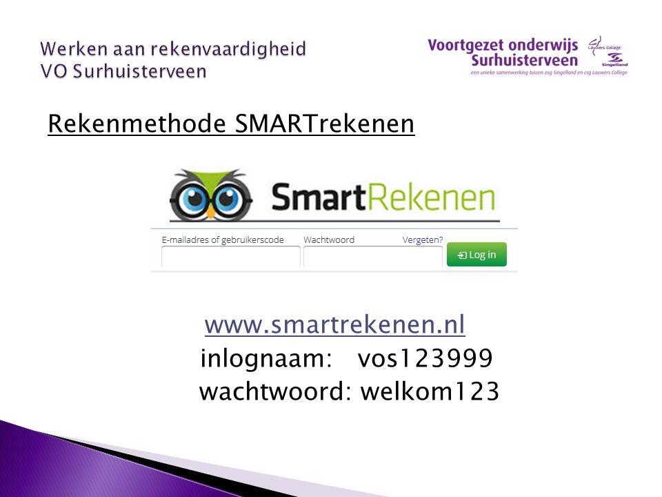 Rekenmethode SMARTrekenen www.smartrekenen.nl inlognaam: vos123999 wachtwoord: welkom123