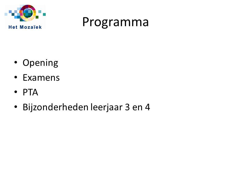 Programma Opening Examens PTA Bijzonderheden leerjaar 3 en 4