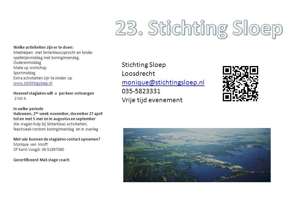 Stichting Sloep Loosdrecht monique@stichtingsloep.nl 035-5823331 Vrije tijd evenement Welke activiteiten zijn er te doen: Meehelpen met Sinterklaasopt