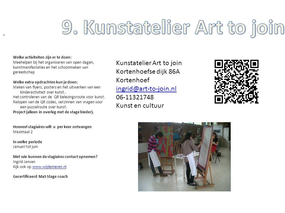 Kunstatelier Art to join Kortenhoefse dijk 86A Kortenhoef ingrid@art-to-join.nl 06-11321748 Kunst en cultuur Welke activiteiten zijn er te doen: Meehe