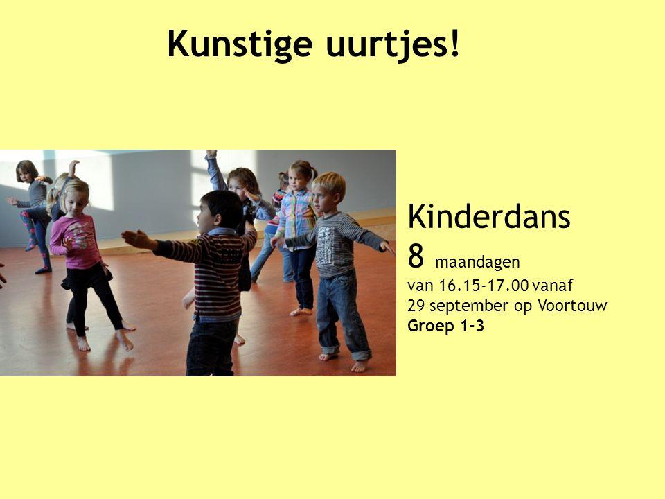 Kunstige uurtjes! Kinderdans 8 maandagen van 16.15-17.00 vanaf 29 september op Voortouw Groep 1-3