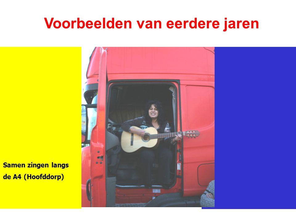 Voorbeelden van eerdere jaren Samen zingen langs de A4 (Hoofddorp)
