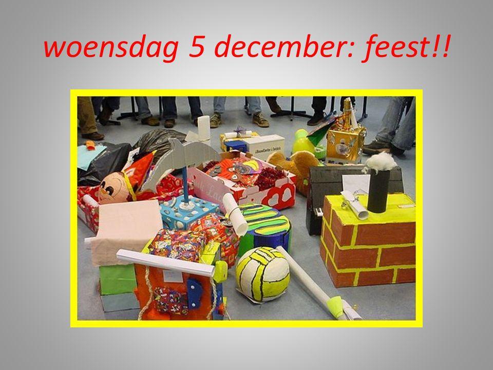 woensdag 5 december: feest!!