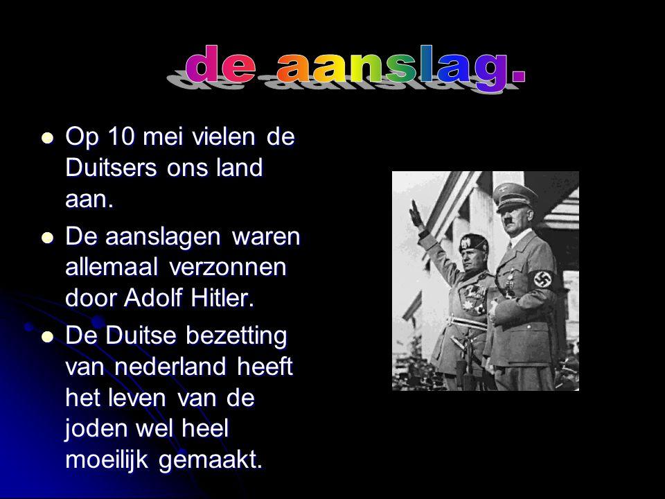 Op 10 mei vallen de Duitsers aan. Op 10 mei vallen de Duitsers aan. Ze beginnen in Rotterdam. Ze beginnen in Rotterdam.