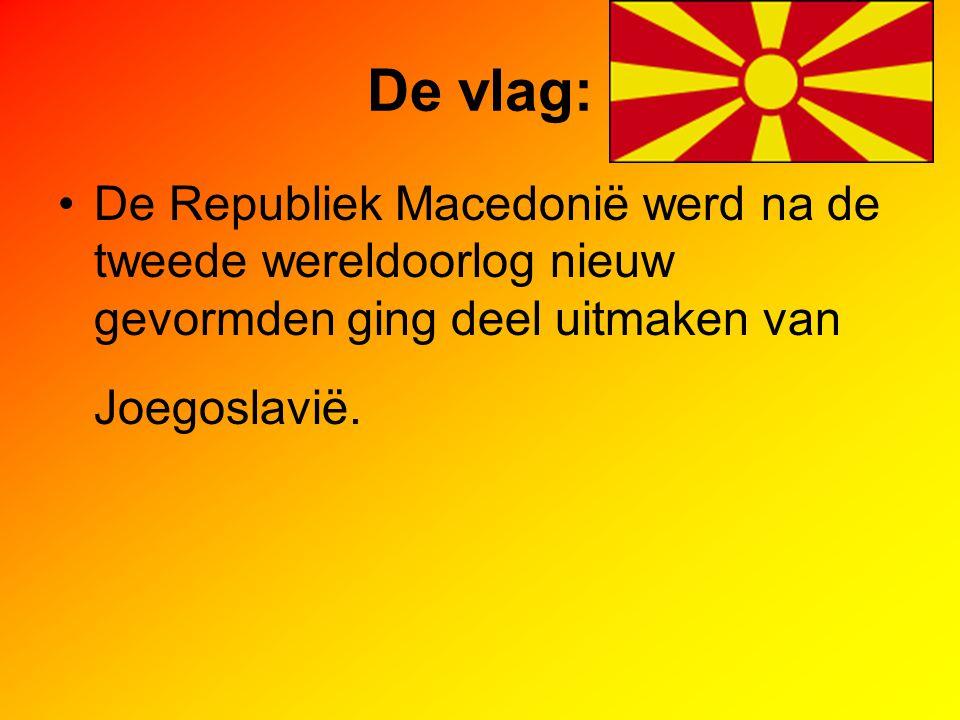 De vlag: De Republiek Macedonië werd na de tweede wereldoorlog nieuw gevormden ging deel uitmaken van Joegoslavië.