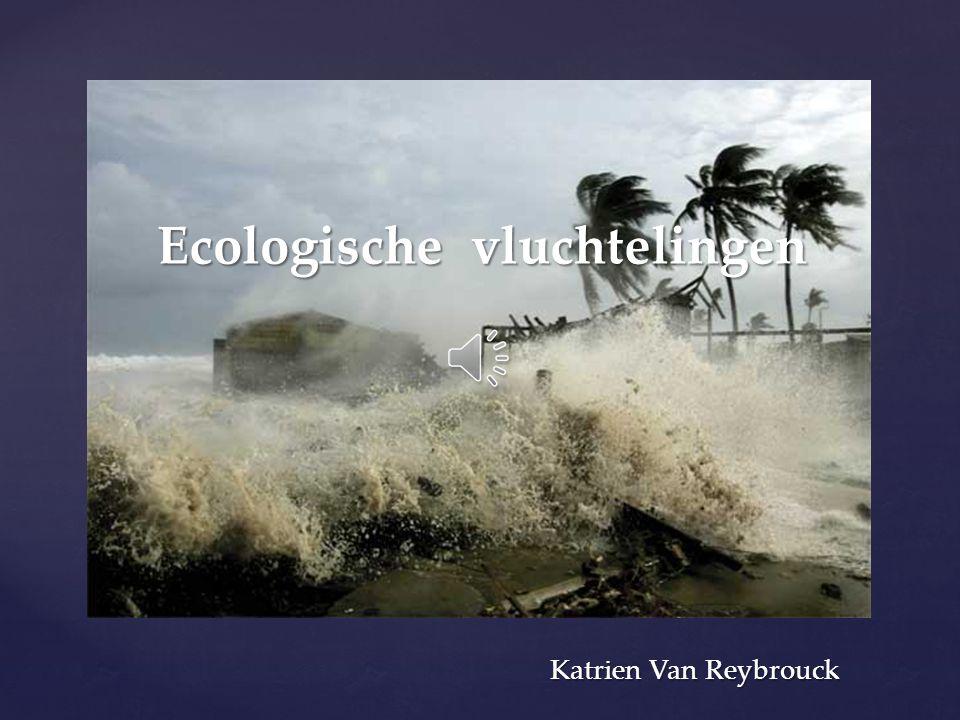 { Ecologische vluchtelingen Katrien Van Reybrouck