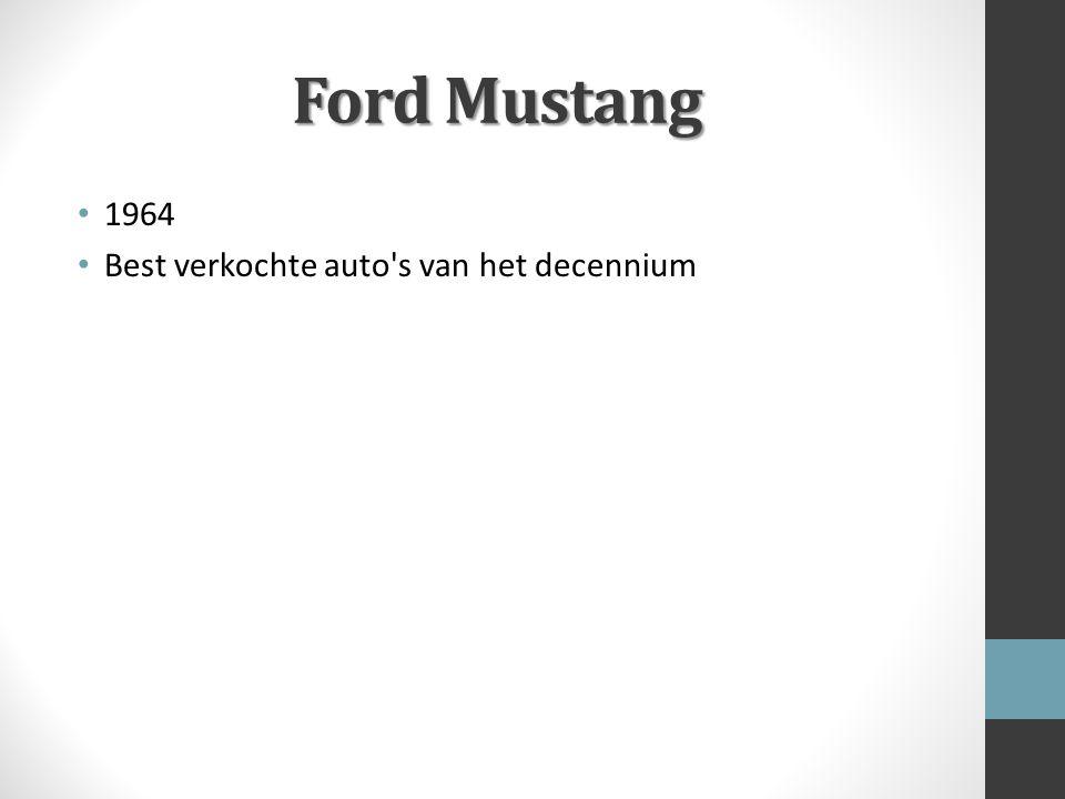 Ford Mustang 1964 Best verkochte auto's van het decennium