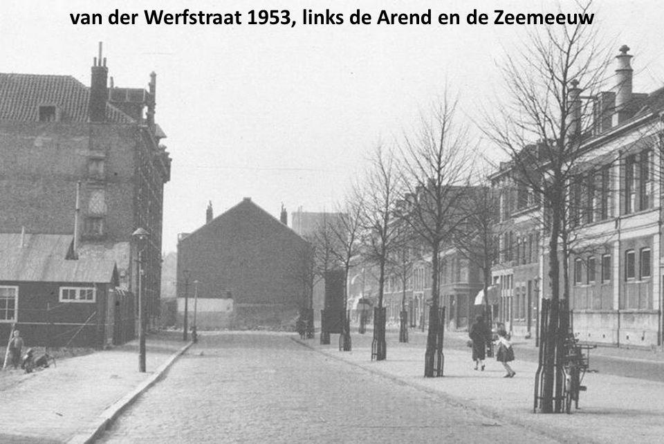 van der Werfstraat 1953, links de Arend en de Zeemeeuw