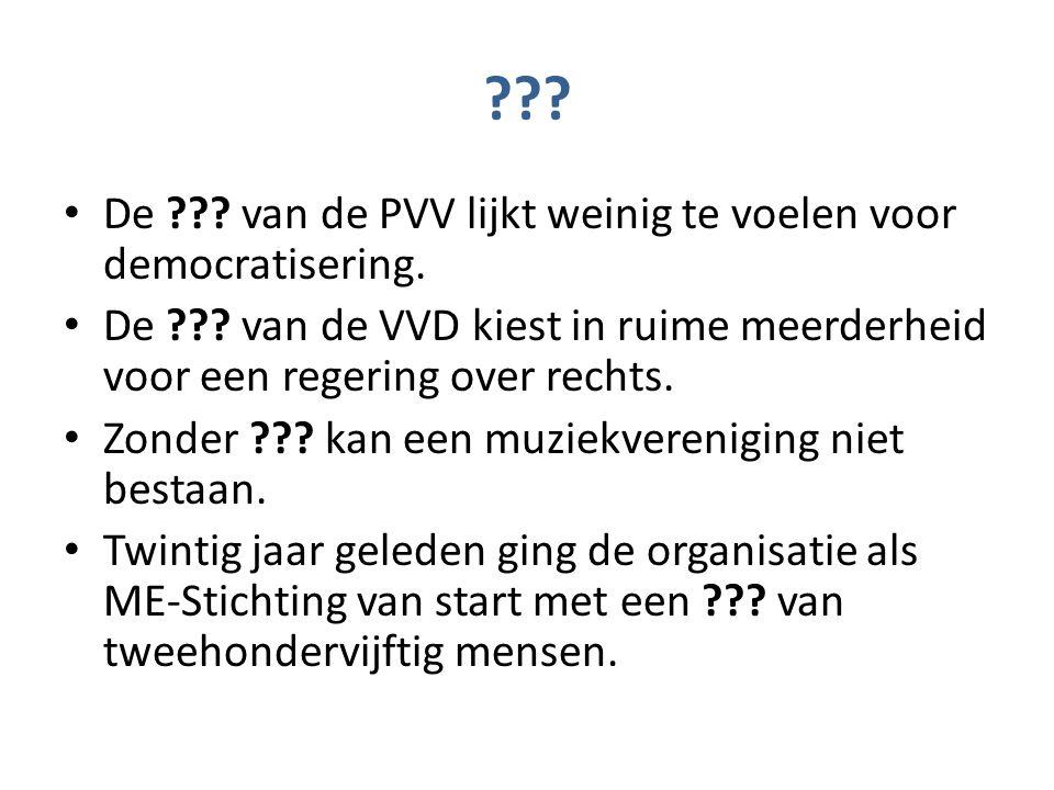 . De . van de PVV lijkt weinig te voelen voor democratisering.