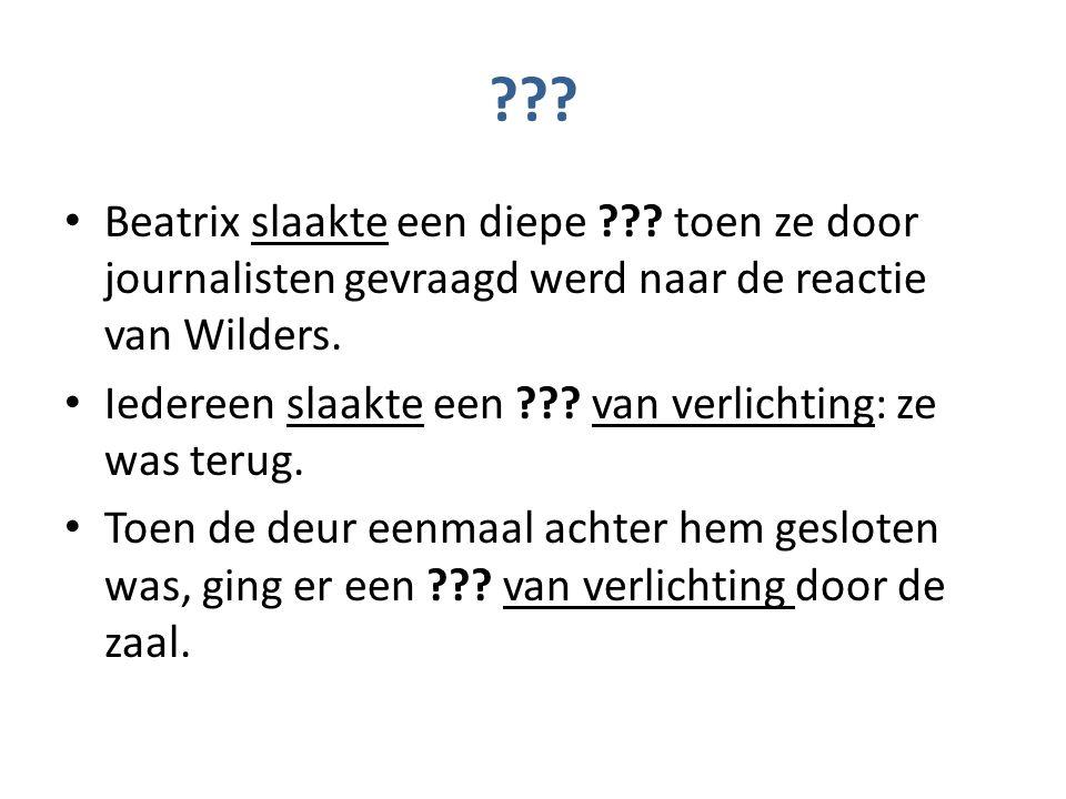 zucht (de) Beatrix slaakte een diepe zucht toen ze door journalisten gevraagd werd naar de reactie van Wilders.