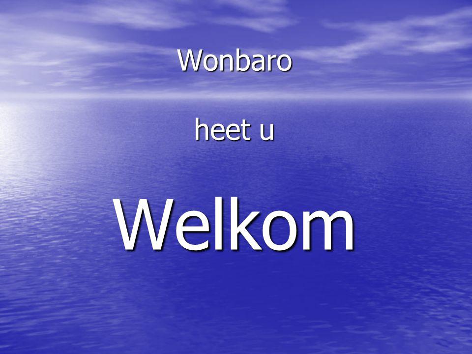 Wonbaro heet u Welkom